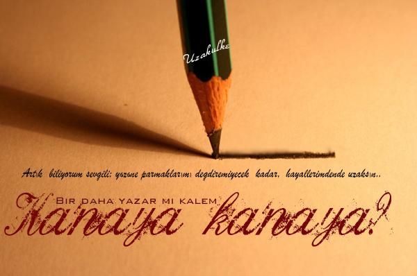 bir-daha-yazar-mi-kalem-kanaya-kanaya